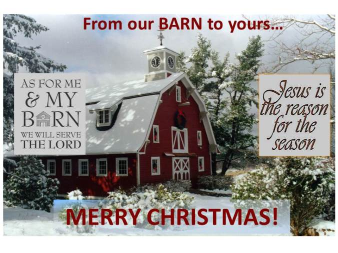 From our BARN to yours Merry Christmas pic