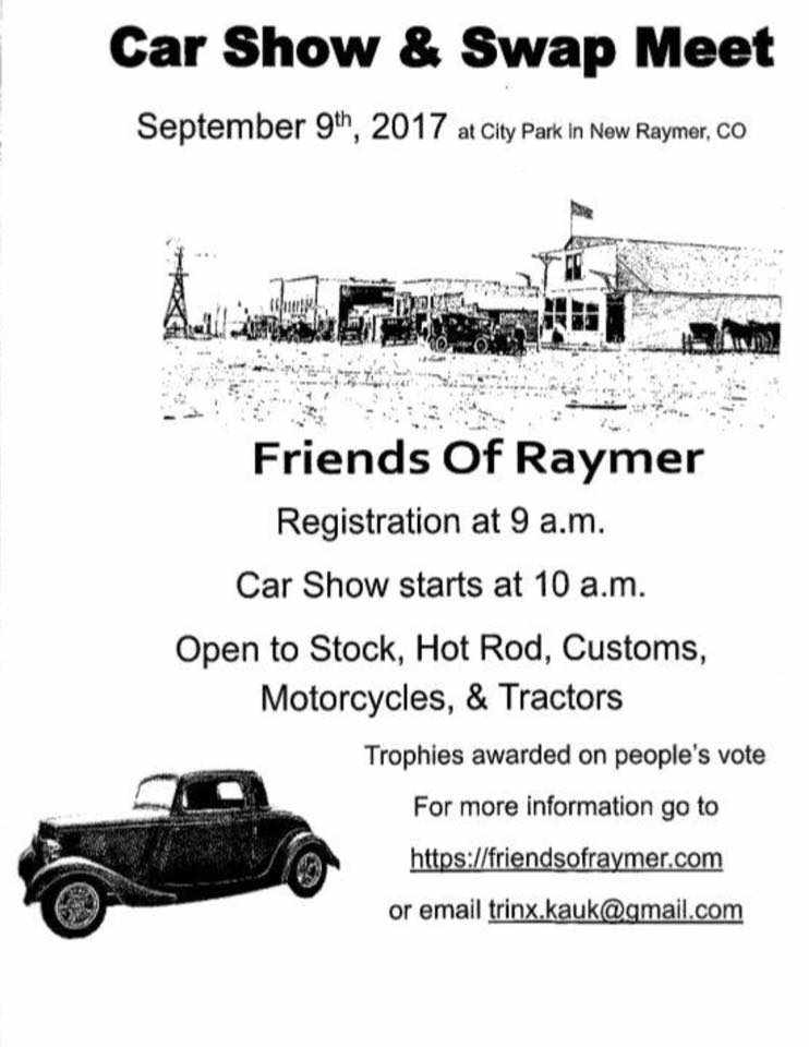 09 08 17 Car Show Swap Meet In New Raymer On September 9th